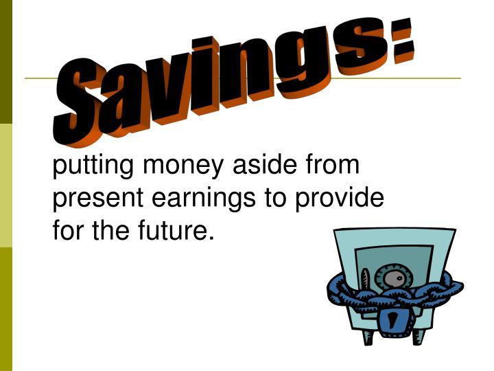 Savings: