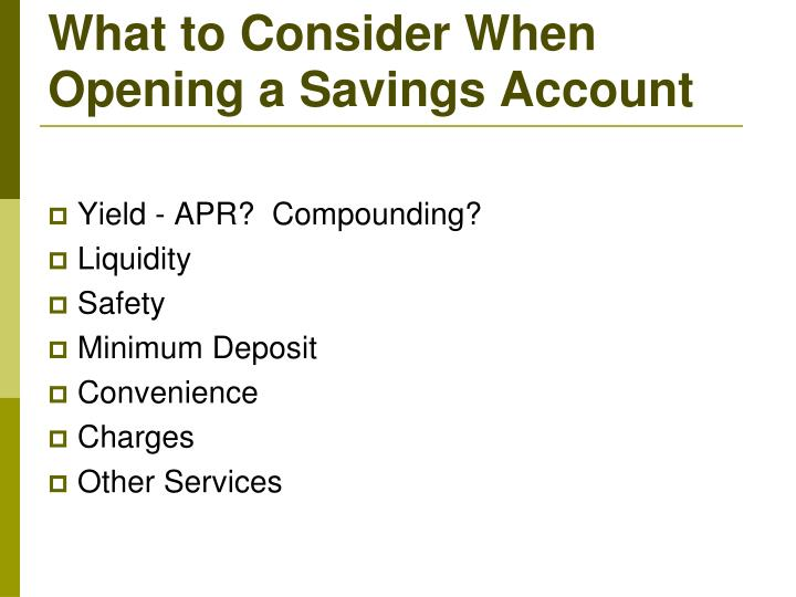 What to Consider When Opening a Savings Account