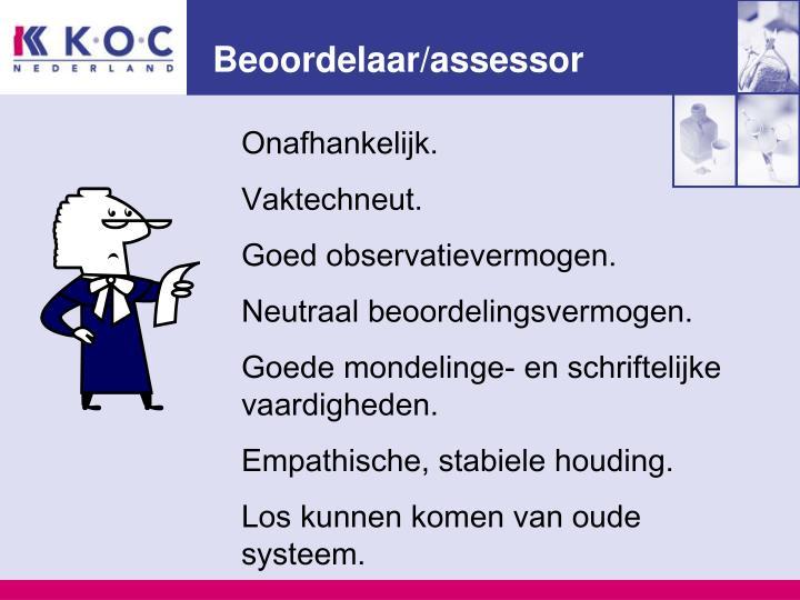 Beoordelaar/assessor