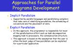 approaches for parallel programs development
