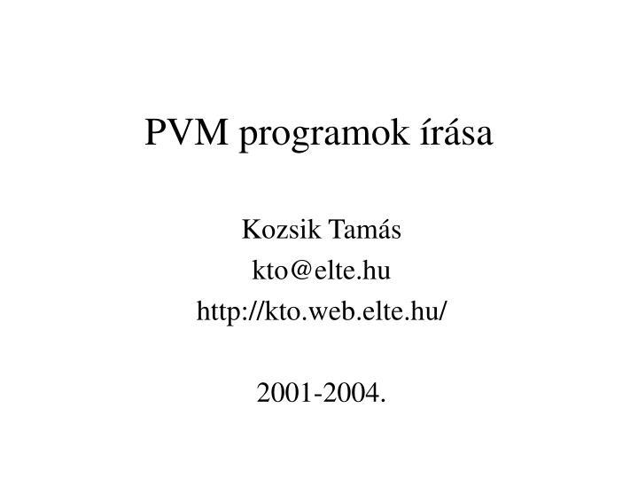 pvm programok r sa n.