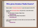 who gives amateur radio exams