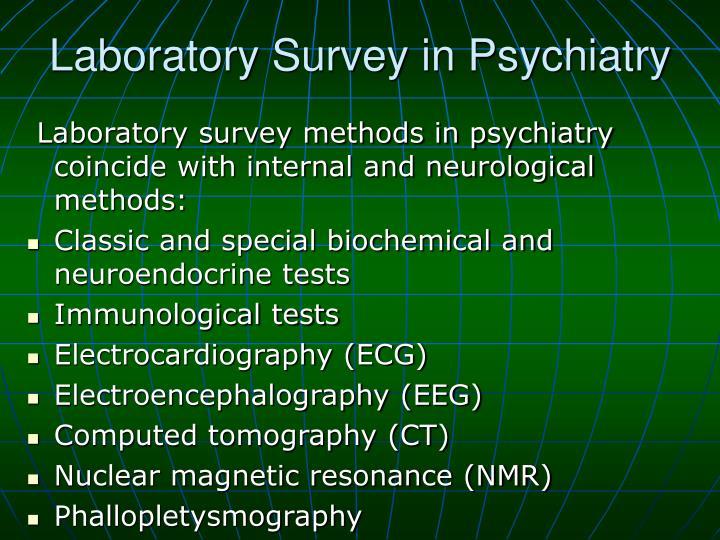 Laboratory Survey in Psychiatry