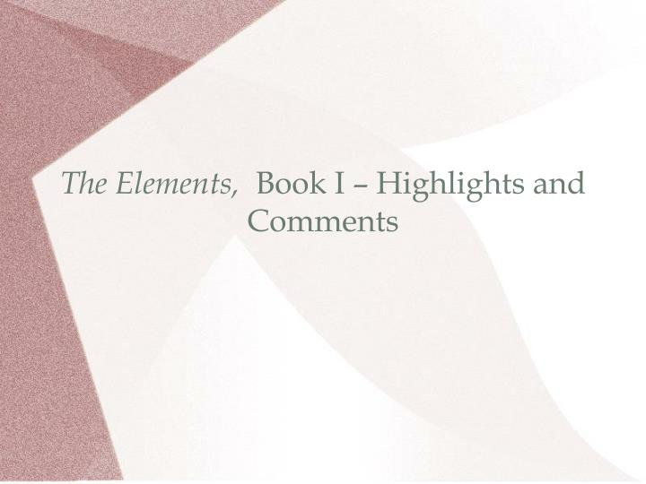 The elements book i highlights and comments