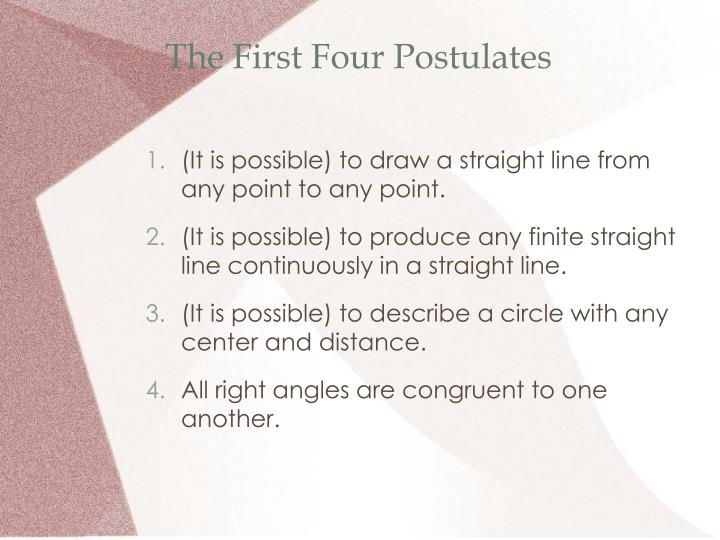 The first four postulates