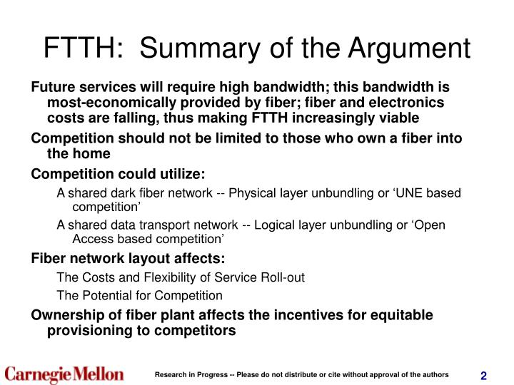 Ftth summary of the argument