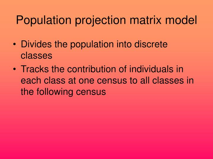 Population projection matrix model