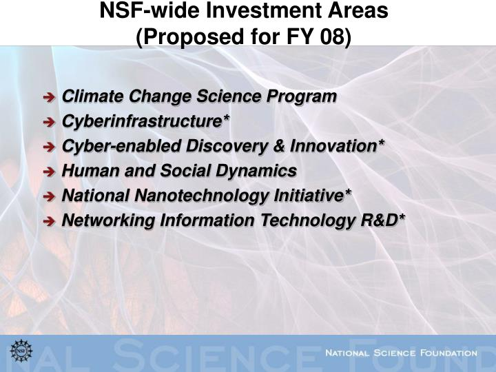 Nsf wide investment areas proposed for fy 08