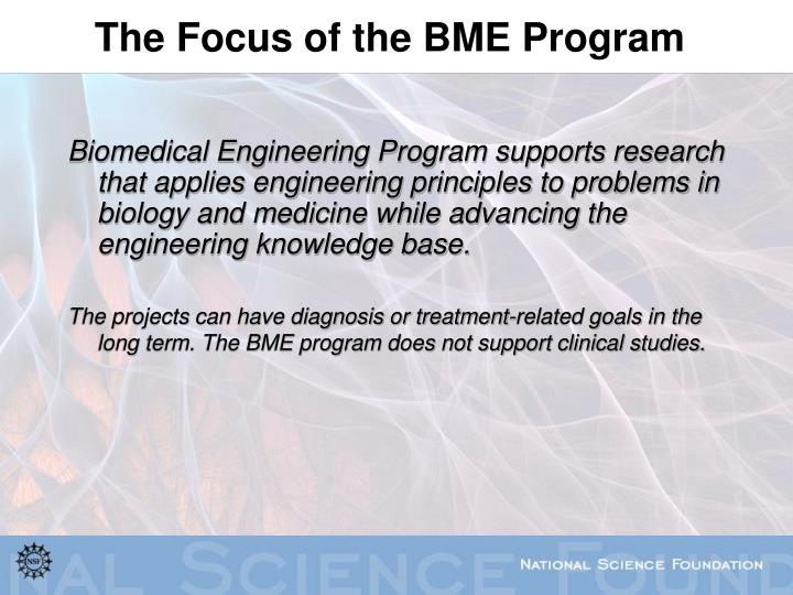 The Focus of the BME Program