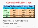 constrained labor case1