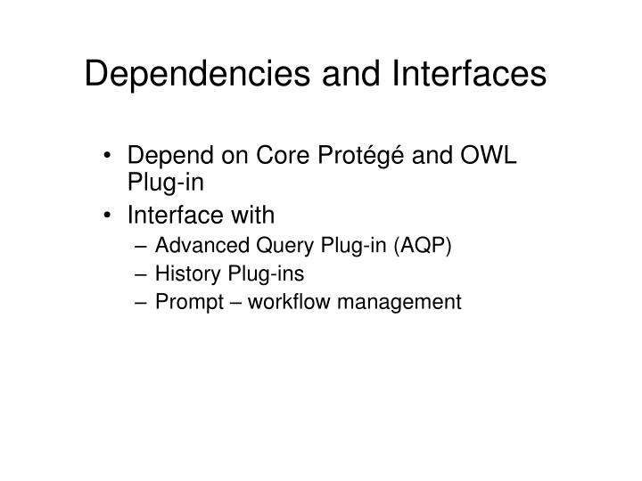 Dependencies and Interfaces
