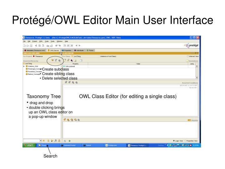 Protégé/OWL Editor Main User Interface