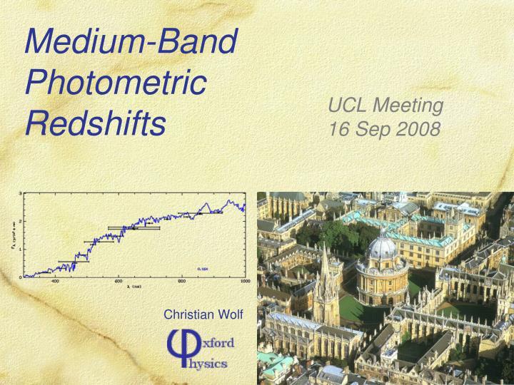 Medium band photometric redshifts