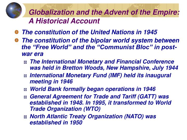 Globalization and the advent of the empire a historical account