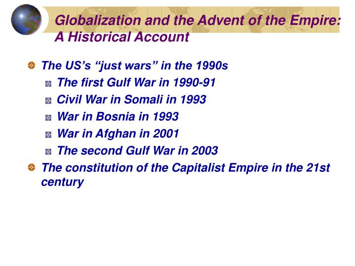 Globalization and the Advent of the Empire: A Historical Account