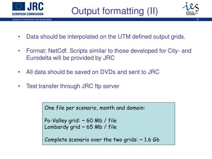 Output formatting (II)