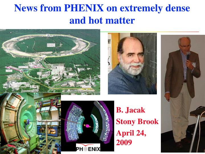 news from phenix on extremely dense and hot matter n.