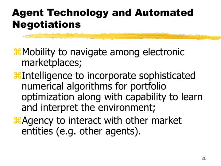 Agent Technology and Automated Negotiations