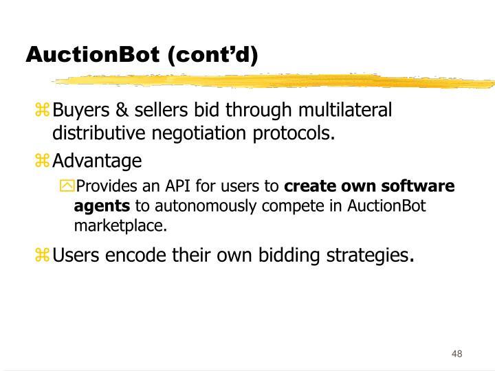 AuctionBot (cont'd)