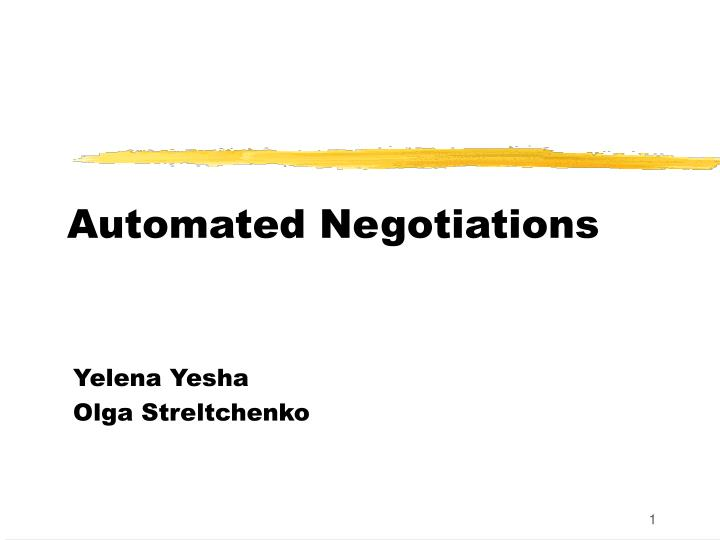 automated negotiations n.