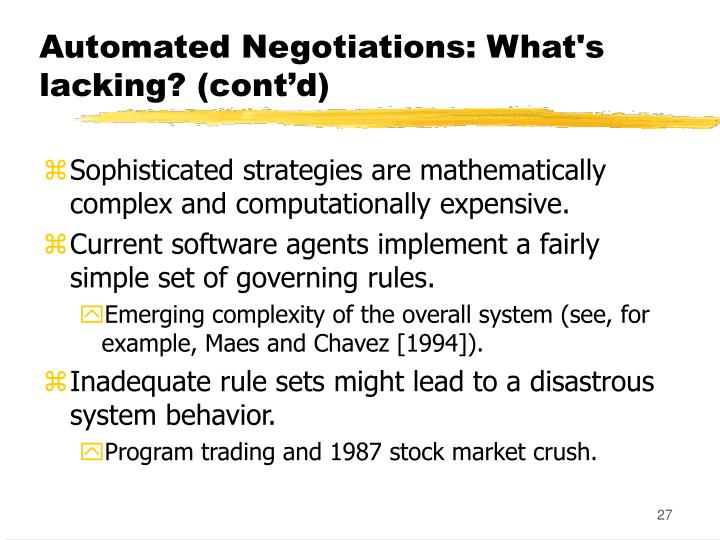 Automated Negotiations: What's lacking? (cont'd)