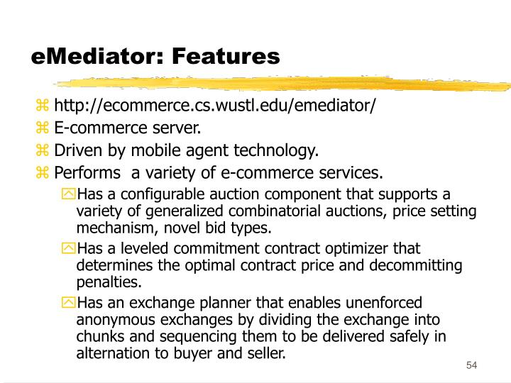 eMediator: Features