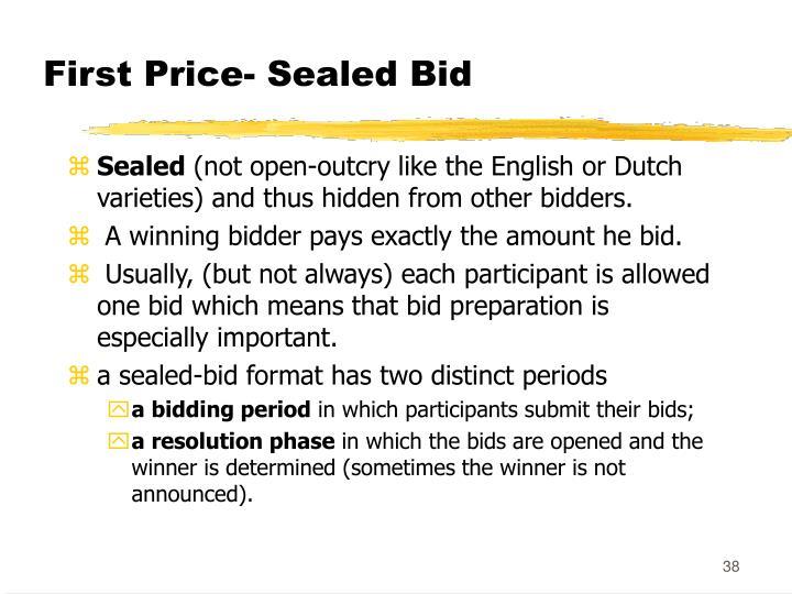First Price- Sealed Bid