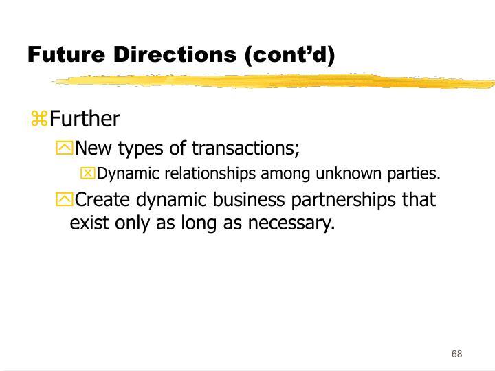 Future Directions (cont'd)