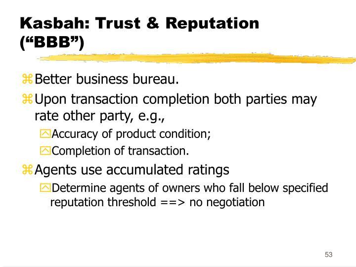 """Kasbah: Trust & Reputation (""""BBB"""")"""