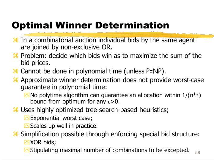 Optimal Winner Determination