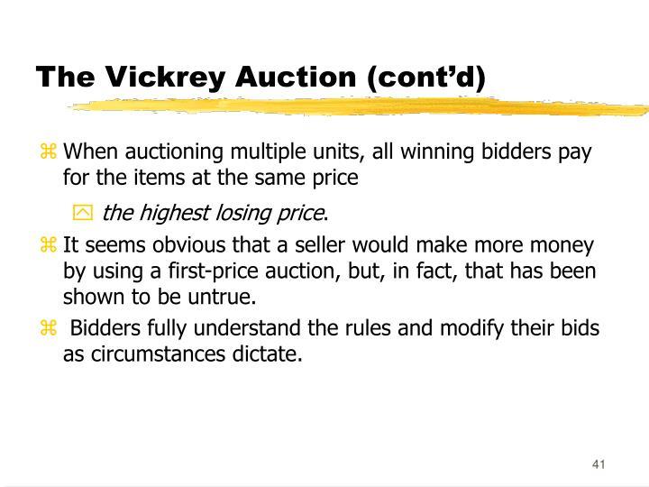 The Vickrey Auction (cont'd)