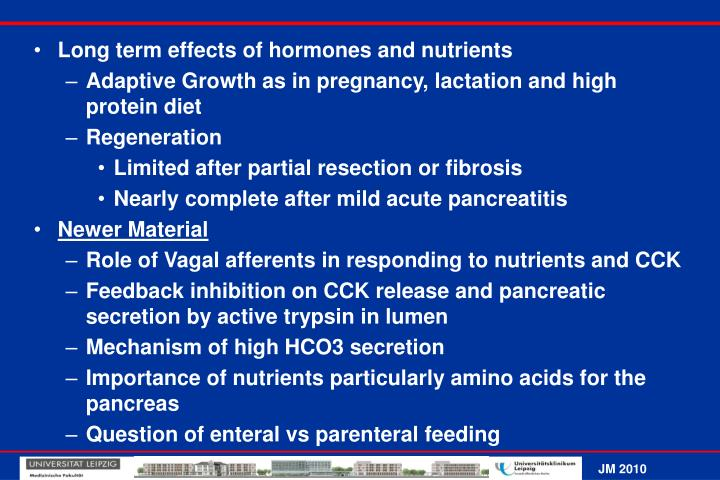 Long term effects of hormones and nutrients