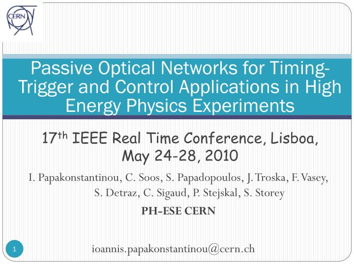 Passive Optical Networks for Timing-Trigger and Control Applications in High Energy Physics Experime...