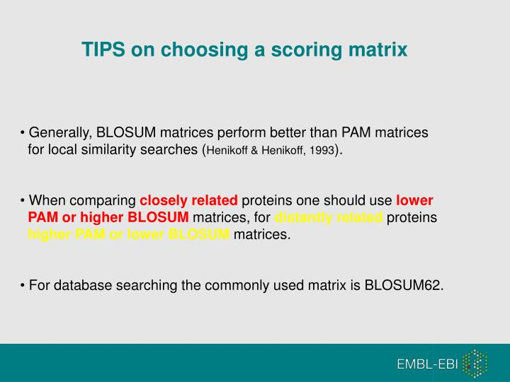 TIPS on choosing a scoring matrix