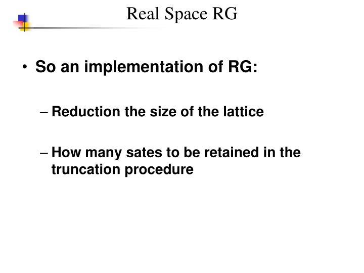 Real Space RG