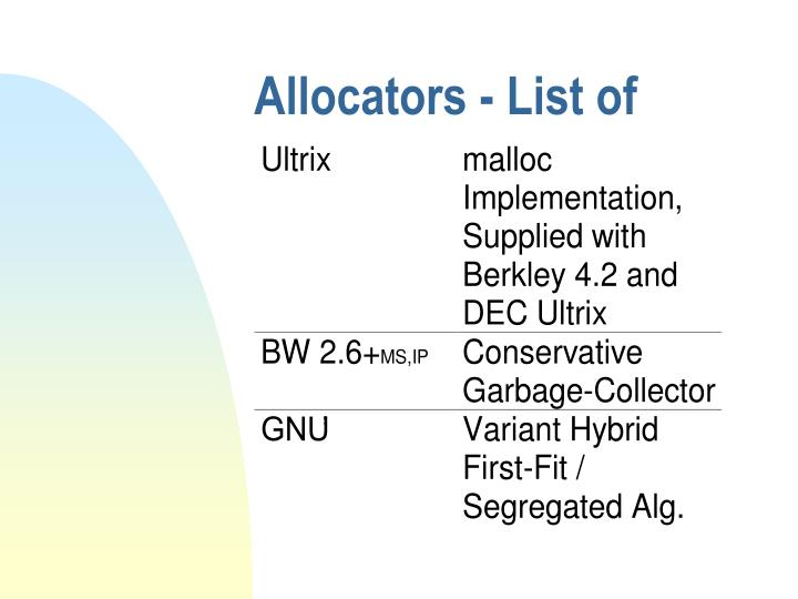 Allocators - List of