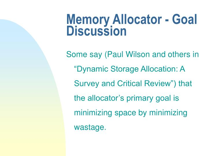 Memory Allocator - Goal Discussion