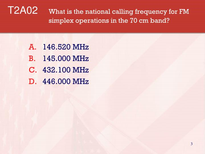 T2a02 what is the national calling frequency for fm simplex operations in the 70 cm band