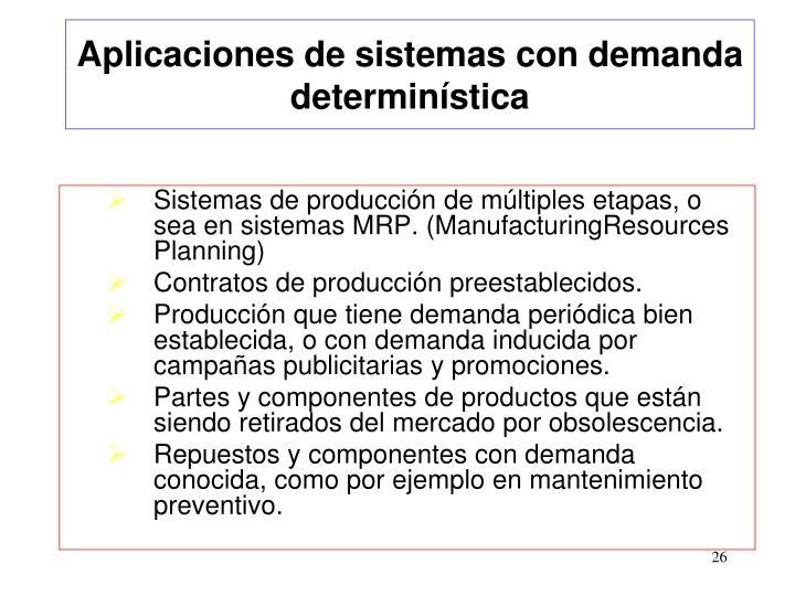 Aplicaciones de sistemas con demanda