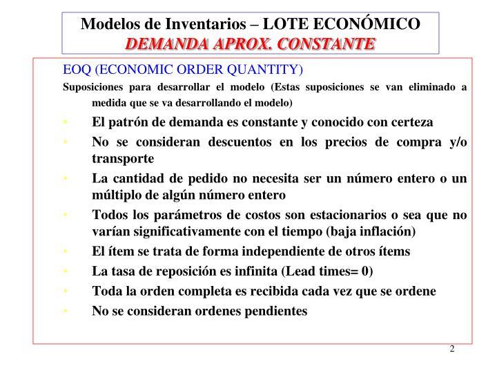 Modelos de inventarios lote econ mico demanda aprox constante