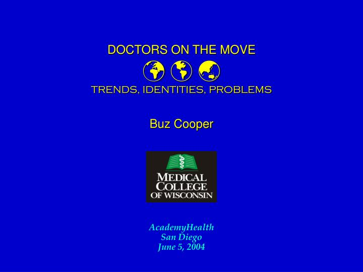 doctors on the move trends identities problems