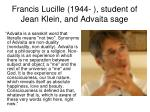 francis lucille 1944 student of jean klein and advaita sage
