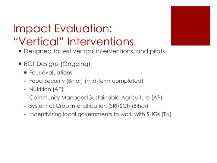 "Impact Evaluation: ""Vertical"" Interventions"