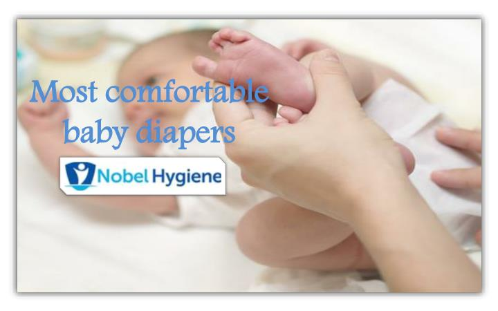 Most comfortable baby diapers