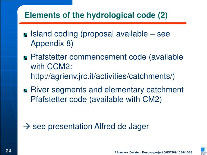 Elements of the hydrological code (2)