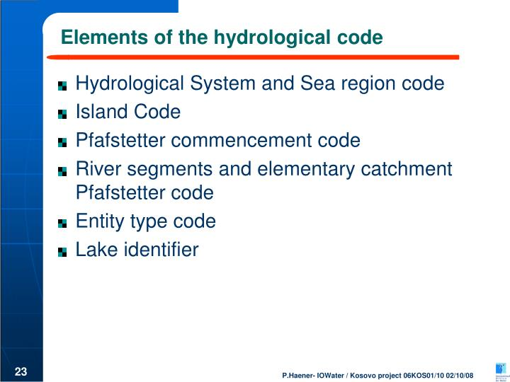 Elements of the hydrological code