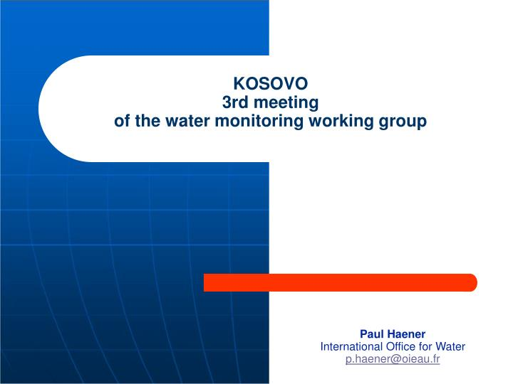 Kosovo 3rd meeting of the water monitoring working group
