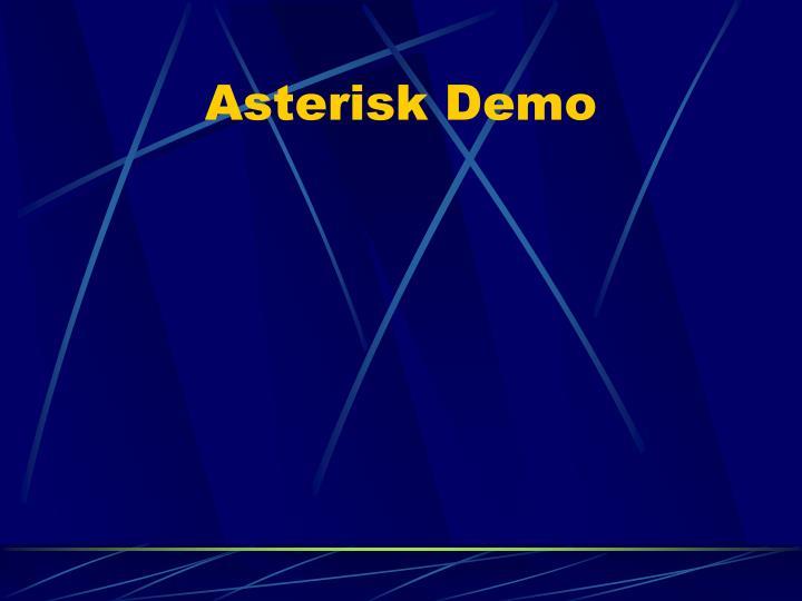 Asterisk Demo