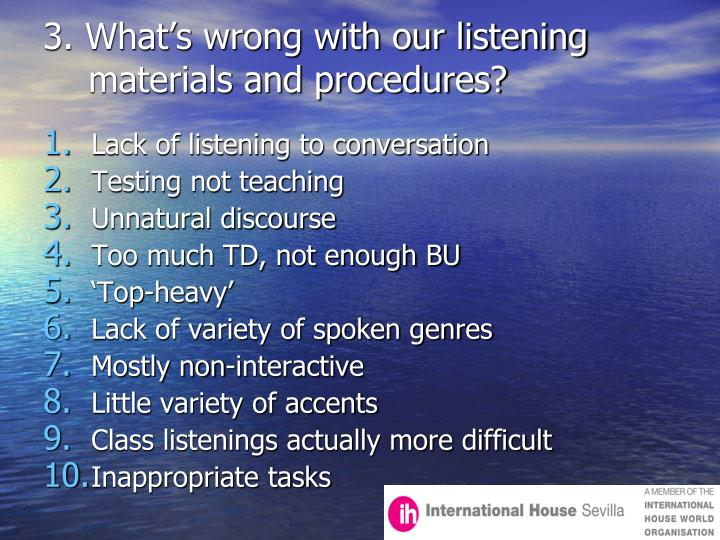 3. What's wrong with our listening