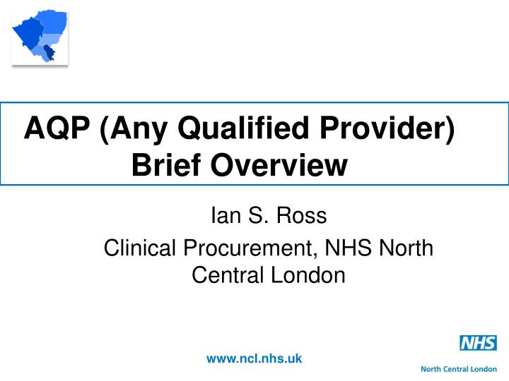 aqp any qualified provider brief overview n.